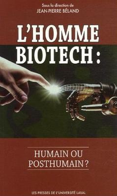 L'Homme biotech, J-P. Béland